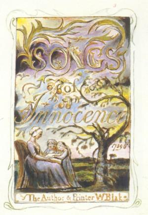 william blake songs of innocence. William Blake: Songs of